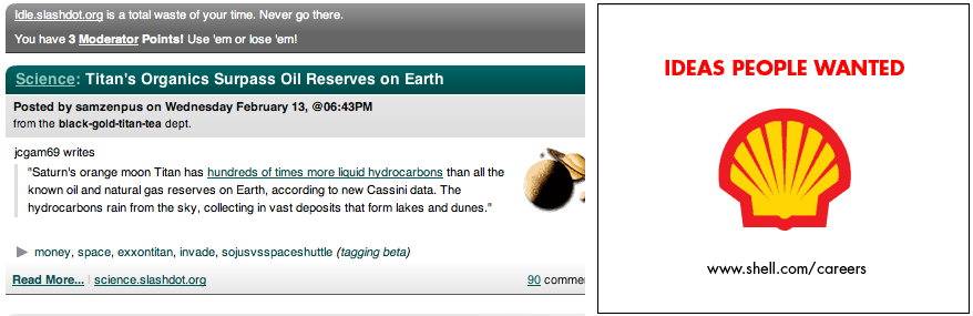 "Slashdot: ""Titan's Organics Surpass Oil Reserves on Earth"" / Shell: ""IDEAS PEOPLE WANTED"""